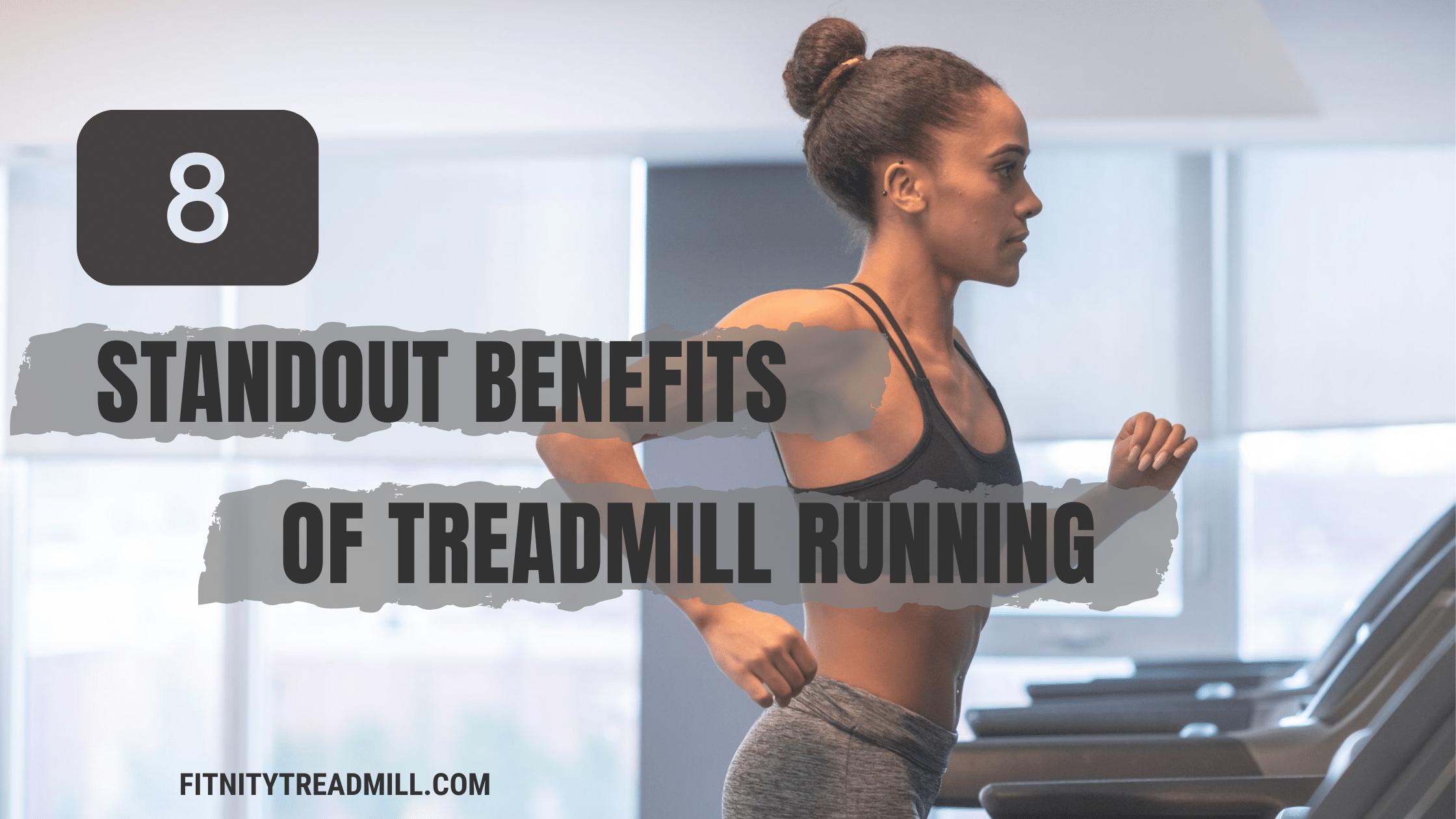 benefits of treadmill running
